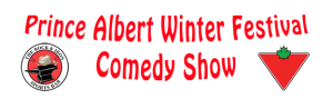 Prince Albert Winter Festival Comedy Show